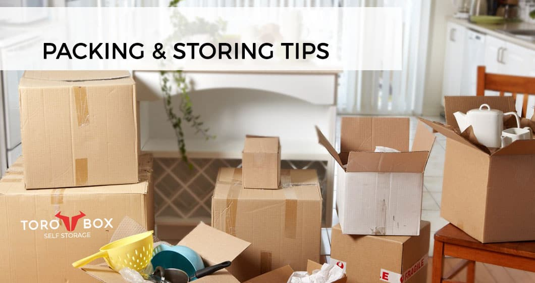 Packing and storing tips